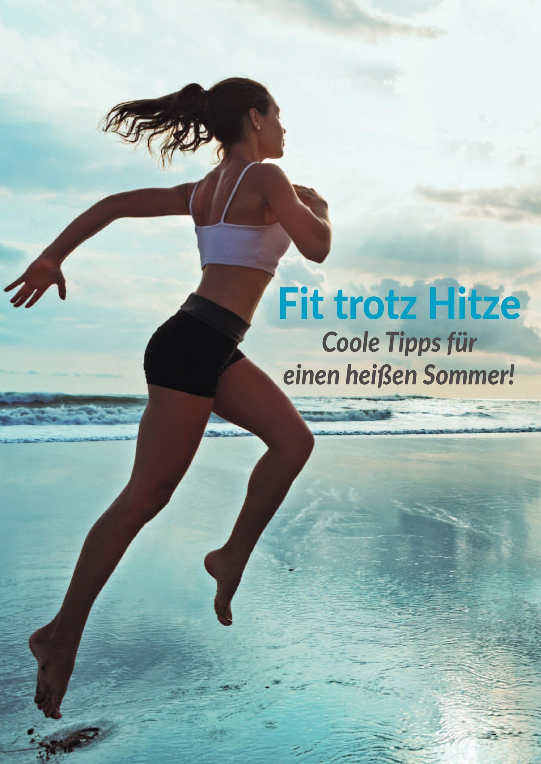 Sportmental Magazin: Fit trotz Hitze - Fitness e!Motion